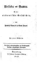Welleda und Ganna. Eine altdeutsche Geschichte. In vier Büchern