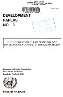 The Integration of Tax Planning Into Development Planning in the ESCAP Region