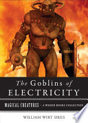 Goblins of Electricity