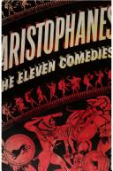 aristophanes the eleven comedies
