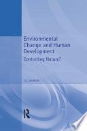 Environmental Change and Human Development