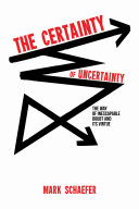 Pdf The Certainty of Uncertainty