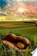 Twisted Roots Book Four  Beyond Baseball