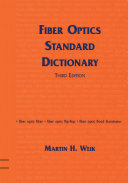 Fiber Optics Standard Dictionary