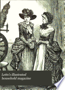 Letts s illustrated household magazine