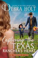 Capturing the Texas Rancher s Heart