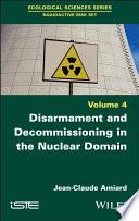 Disarmament and Decommissioning in the Nuclear Domain