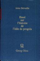 Pdf Essai sur l'histoire de l'idée du progrès jusqu'à la fin du XIIIe siècle Telecharger