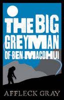 The Big Grey Man of Ben Macdhui Book