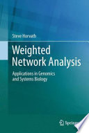 Weighted Network Analysis  : Applications in Genomics and Systems Biology