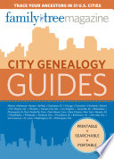 City Genealogy Guides  : Trace Your Ancestors in 30 US Cities