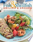 Fish & Shellfish, Grilled & Smoked