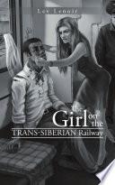 The Girl on the Trans Siberian Railway Book