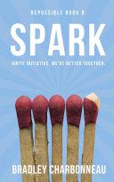 Spark: Ignite initiative. We're better together. Pdf/ePub eBook