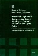 Proposed Legislative Competence Orders relating to organ donation and cycle paths