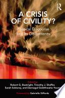 A Crisis of Civility?