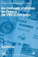 Les manuels scolaires en France de 1789 à nos jours: Les manuels d'allemand