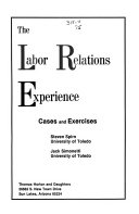The Labor Relations Experience