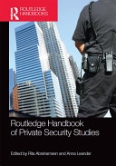 Routledge Handbook of Private Security Studies