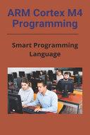 ARM Cortex M4 Programming Book
