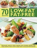 70 Low Fat Fat Free Recipes