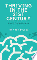 Thriving in the 21st century   Road to Success