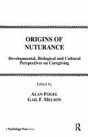 Origins of Nurturance