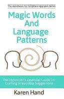 Magic Words and Language Patterns