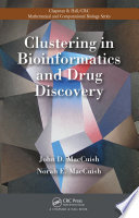 Clustering in Bioinformatics and Drug Discovery
