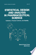 Statistical Design and Analysis in Pharmaceutical Science