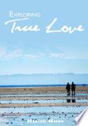 Exploring True Love