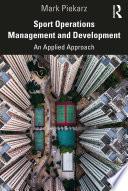 Sport Operations Management and Development