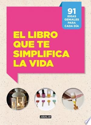 Download El libro que te simplifica la vida Free PDF Books - Free PDF