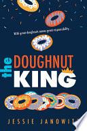 """""""The Doughnut King"""" by Jessie Janowitz"""