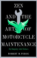 Zen and the Art of Motorcycle Maintenance Book