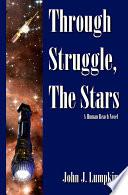 Through Struggle  the Stars