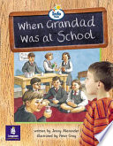 When Grandad Was at School