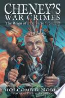 Cheney S War Crimes