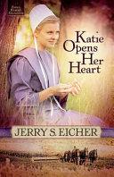 Katie Opens Her Heart
