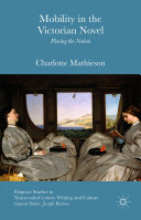 Pdf Mobility in the Victorian Novel