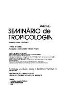 Anais do Seminário de Tropicologia