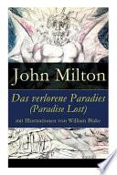 Das Verlorene Paradies (Paradise Lost) Mit Illustrationen Von William Blake - Vollständige Deutsche Ausgabe
