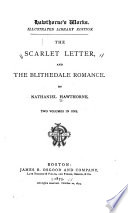 Hawthorne S Works The Scarlet Letter And The Blithedale Romance Book PDF