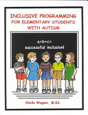 Inclusive Programming for Elementary Students with Autism