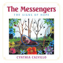 The Messengers The Signs of Hope