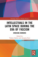 Pdf Intellectuals in the Latin Space during the Era of Fascism Telecharger