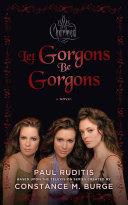 Charmed: Let Gorgons Be Gorgons Pdf/ePub eBook