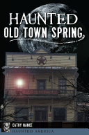 Haunted Old Town Spring Pdf