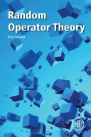 Random Operator Theory [Pdf/ePub] eBook