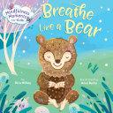 Mindfulness Moments for Kids: Breathe Like a Bear Pdf/ePub eBook